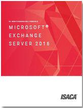 ฟรีสำหรับสมาชิก ISACA ดาวน์โหลด Audit Program สำหรับ Microsoft<sup>®</sup> Exchange Server 2016